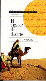 Resultado de imagen de el cazador del desierto